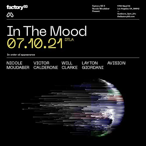 Nicole Moudaber – Factory 93 In The Mood – 10-07-2021