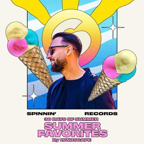 LVNDSCAPE – Spinnin' 30 Days Of Summer Mixes 015
