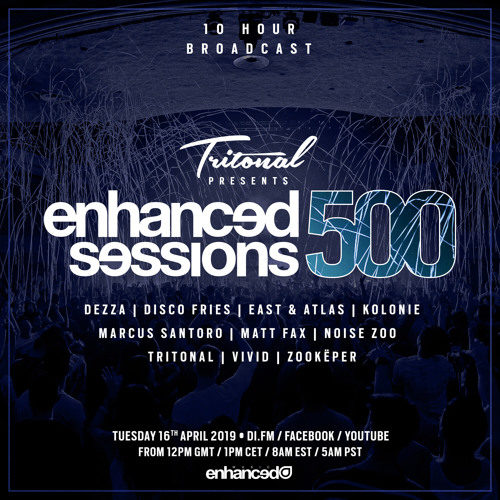 Enhanced Sessions 500 Hour 10 with Tritonal