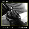 Sound Kleckse Radio Show 462 – Jens Mueller