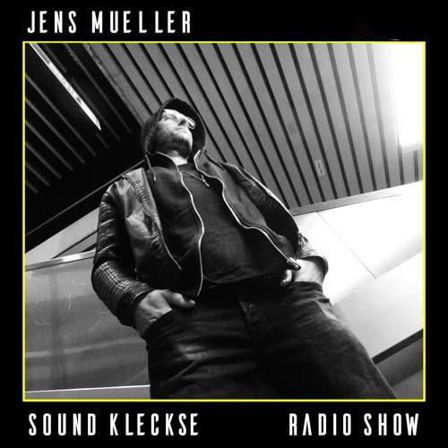 Sound Kleckse Radio Show 458 I Jens Mueller