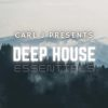 Carl J – Deep House Essentials Worldwide Radio 004