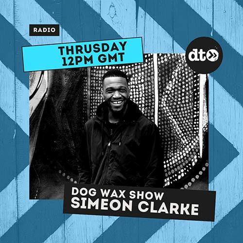 Simeon Clarke – Dog Wax Show 013