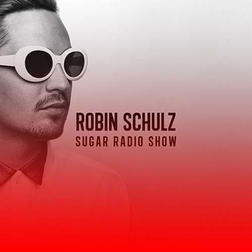 Robin Schulz – Sugar Radio Show 298