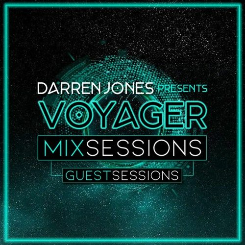 Voyager Mix Sessions 85 Guest Mix By Kamara