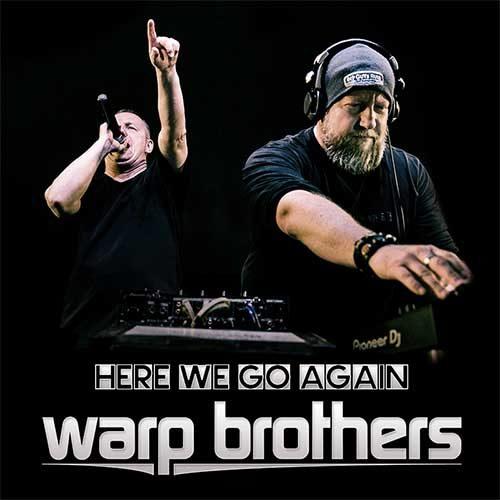 Warp Brothers – Here We Go Again Radio 207